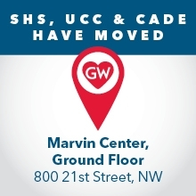 SHS, UCC, & CADE have moved - Marvin Center, Ground Floor, 800 21st Street, NW
