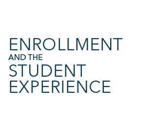 Enrollment and the Student Experience